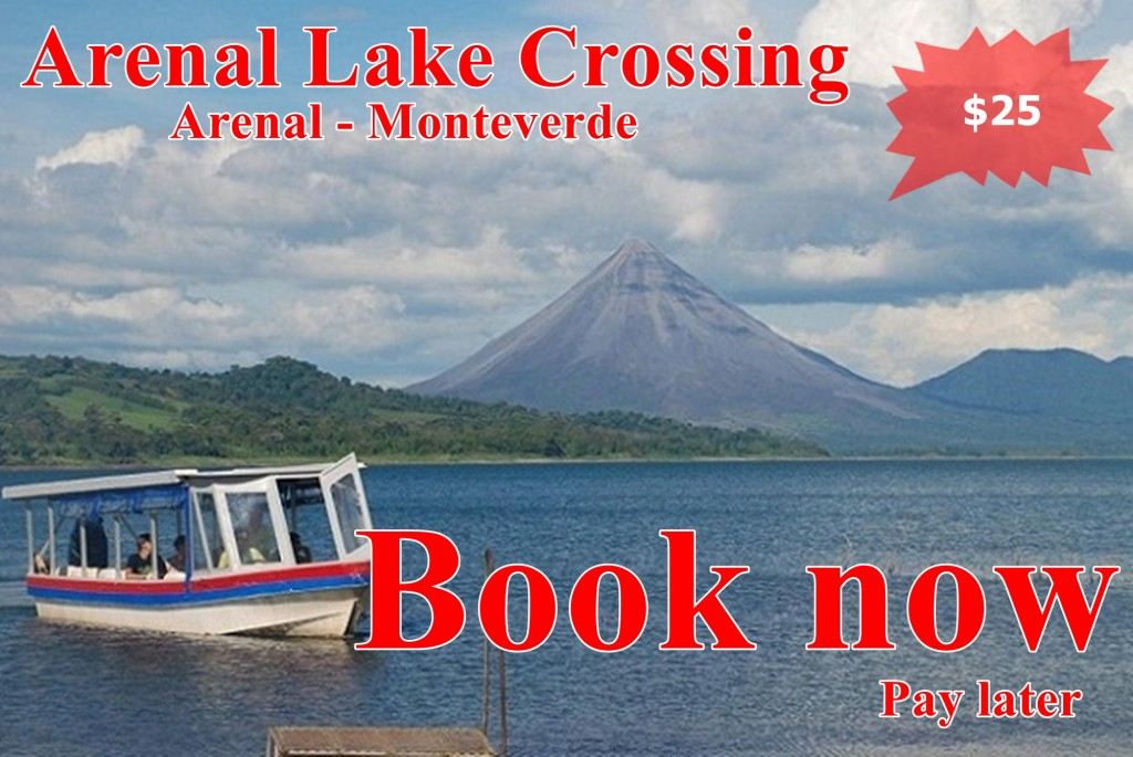 Arenal Monteverde lake crossing